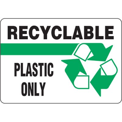 Eco-Friendly Signs - Recyclable Plastic Only