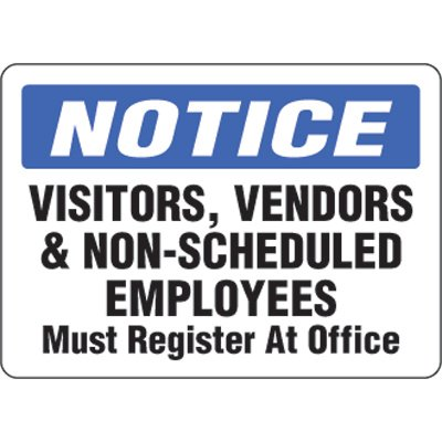 Eco-Friendly Signs - Notice Visitor, Vendors & Non-Scheduled Employees Must Register At Office