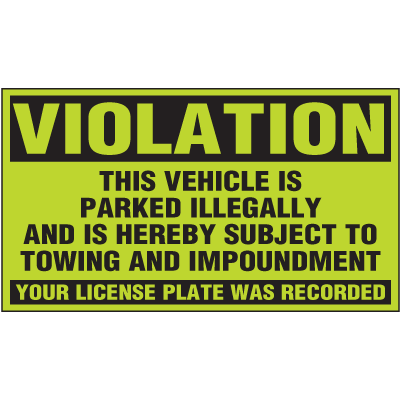 Parking Control Labels - Violation Vehicle Is Parked Illegally