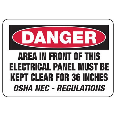 OSHA Danger Signs - Area In Front Of This Electrical Panel Must Be Kept Clear