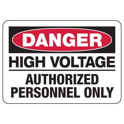 Danger High Voltage Authorized Personnel - Electrical Safety Signs