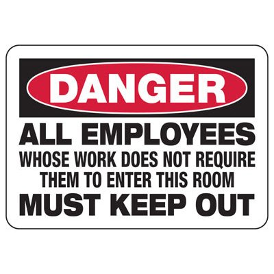 Danger All Employees Must Keep Out - Electrical Safety Signs