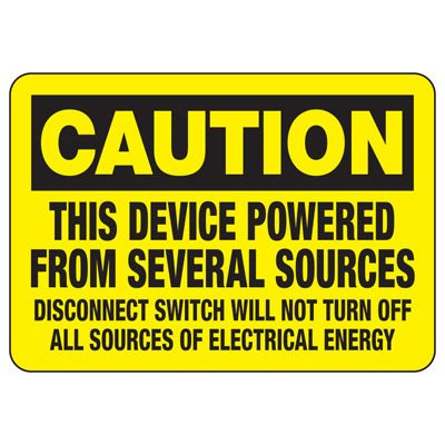 This Device Powered From Several Sources - Electrical Safety Signs