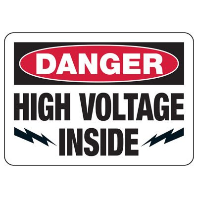 Danger High Voltage Inside - Electrical Safety Signs