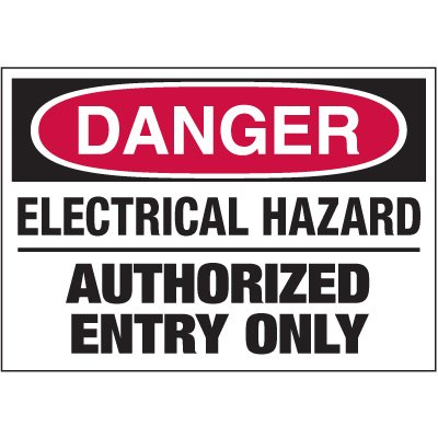 Electrical Warning Labels - Danger Hazard Entry Only