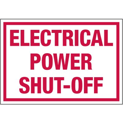 Electrical Warning Labels - Electrical Power Shut-Off