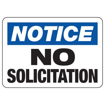 Notice No Solicitation - Employee and Visitor Signs