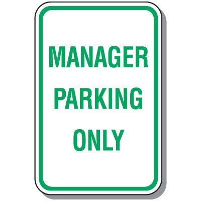 Employee Parking Signs - Manager Parking Only