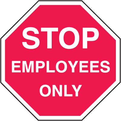 Employees Only Security Stop Signs