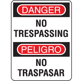 Danger No Trespassing English-Spanish Security Signs