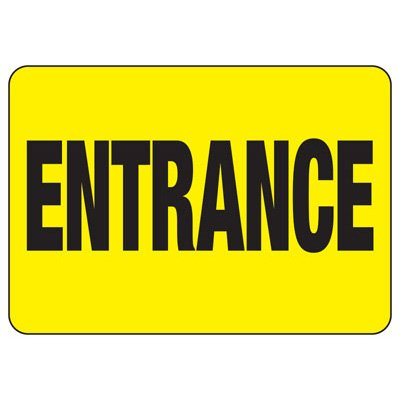 Entrance - Industrial Entrance Signs