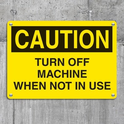 Equipment Hazard Mini Safety Signs - Caution Turn Off Machine When Not in Use