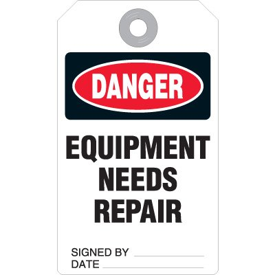 Equipment Needs Repair - Accident Prevention Ultra Tag