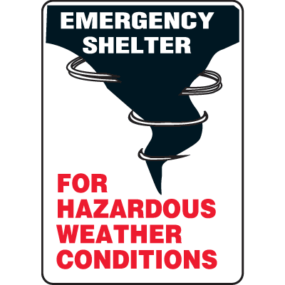 Emergency Shelter For Hazardous Weather Conditions Evacuation Signs