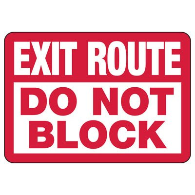 Exit Route Do Not Block - Exit Sign