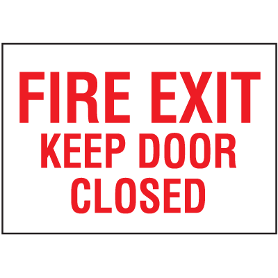 Exit & Fire Equipment Signs - Fire Exit Keep Door Closed