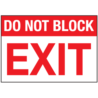 Do Not Block Exit Signs