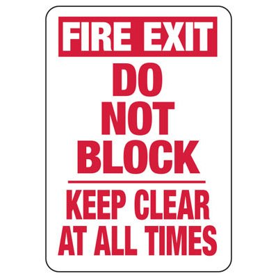 Fire Exit Do Not Block Keep Clear - Industrial Exit Signs