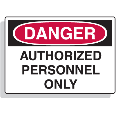 Extra Large OSHA Signs - Danger - Authorized Personnel Only