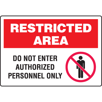 Extra Large Restricted Area Signs - Do Not Enter Authorized Personnel Only