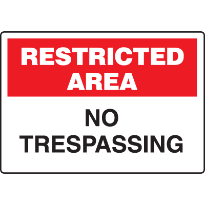 Extra Large Restricted Area Signs - Restricted Area No Trespassing