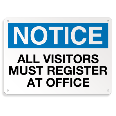 Extra Large Restricted Area Signs - Notice All Visitors Must Register At Office