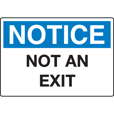 Extra Large Restricted Area Signs - Notice Not An Exit