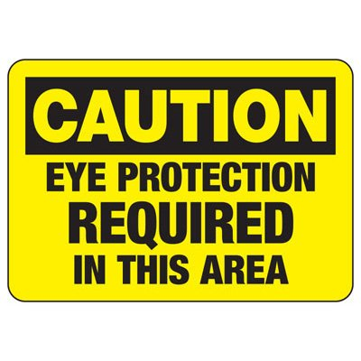 Caution Eye Protection Required In This Area - PPE Sign