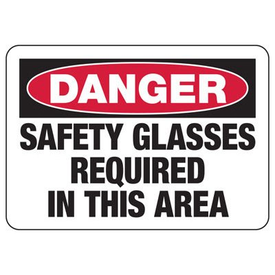 Danger Safety Glasses Required - PPE Sign
