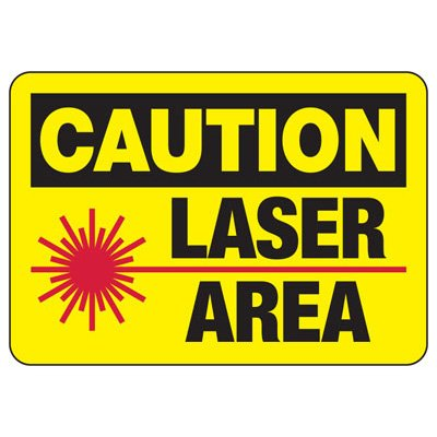 Caution Laser Area - Laser Safety Sign