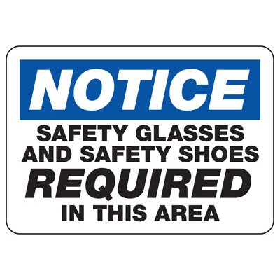 Notice Safety Glasses And Safety Shoes Required - PPE Sign