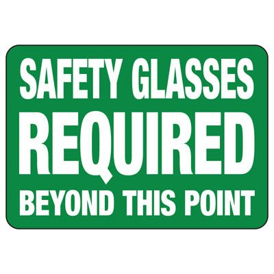 Safety Glasses Required Beyond This Point - PPE Sign