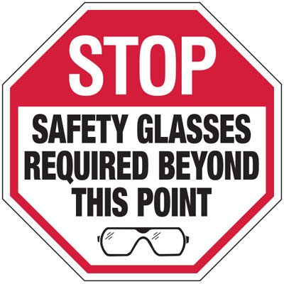 Stop Safety Glasses Required - PPE Sign