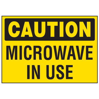 Facility Reminder Labels- Microwave In Use