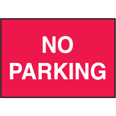 Facility Signs For Rough Surfaces - No Parking