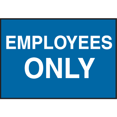 Facility Signs For Rough Surfaces - Employees Only