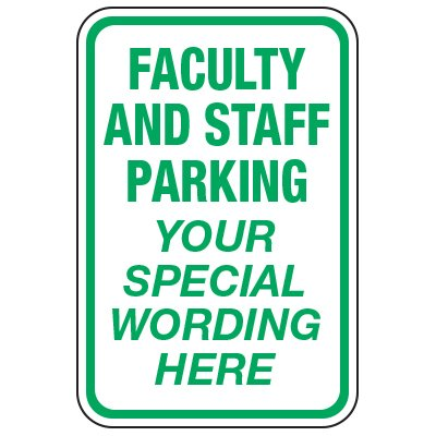 Faculty and Staff Parking - Custom School Parking Signs
