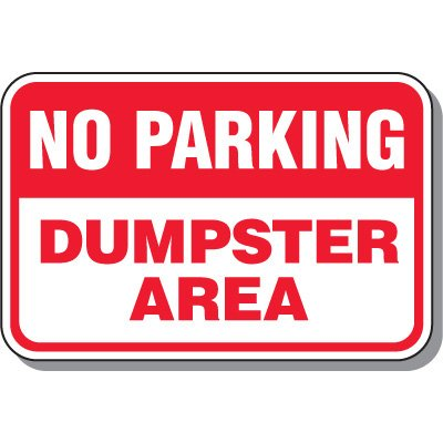 Fire Lane Signs - No Parking Dumpster Area