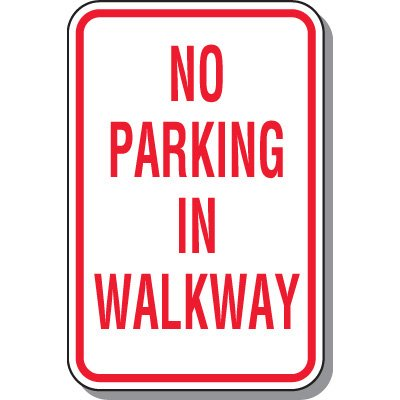 Fire Lane Signs - No Parking In Walkway