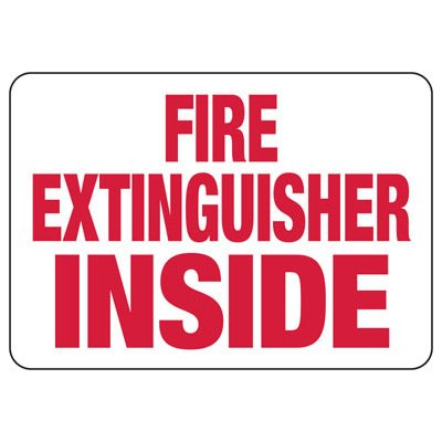 Fire Extinguisher Inside Safety - Fire Safety Sign