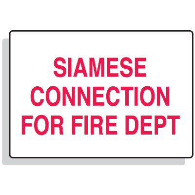 Fire Sprinkler Control Signs - Siamese Connection For Fire Dept