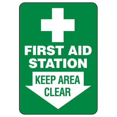 First Aid Station Keep Area Clear - First Aid Signs