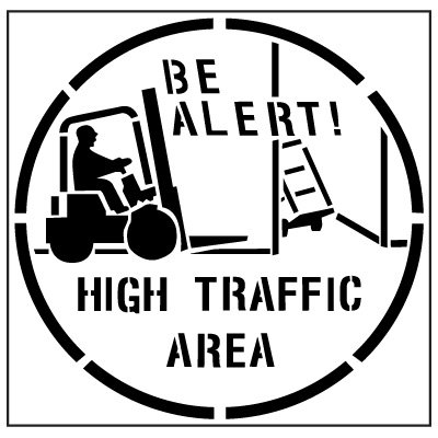 Pavement Tool Floor Stencils - Be Alert! High Traffic Area S-5512 D
