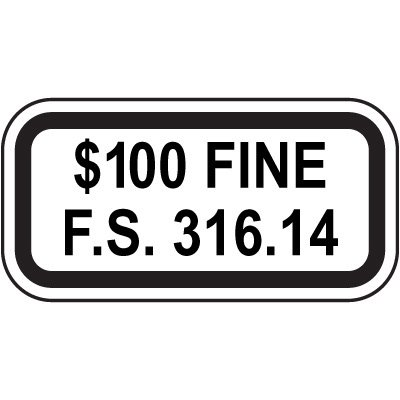 Florida State Handicap Signs - $100 Fine F.S. 316.14