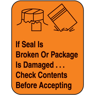 If Seal Is Broken Or Package Fluorescent Handling Labels