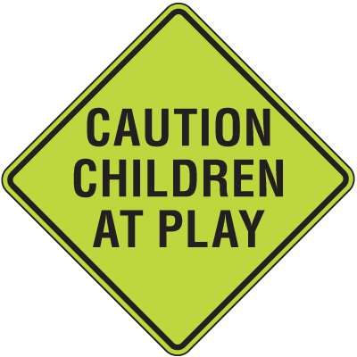 Fluorescent Pedestrian Signs - Caution Children At Play
