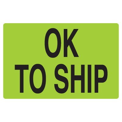 Fluorescent Warehouse & Pallet Labels - Ok To Ship