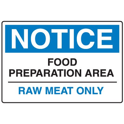 Food Industry Safety Signs - Notice Food Preparation Area