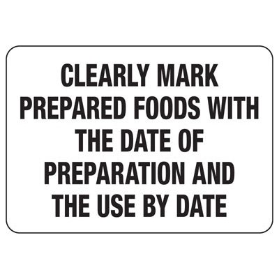Food Industry Safety Signs - Clearly Mark Prepared Foods