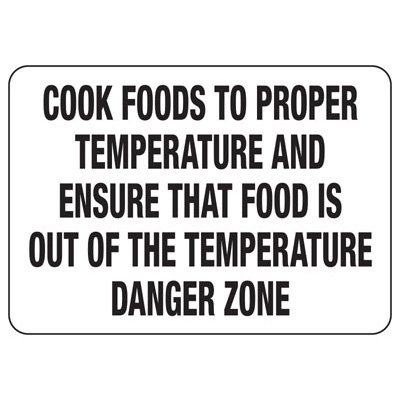 Cook Foods To Proper Temperature - Industrial Food Safety Sign